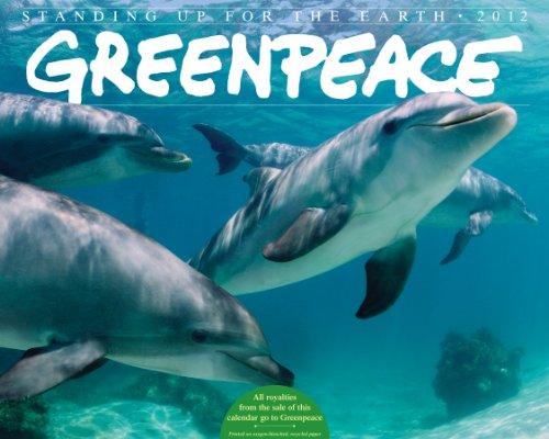 greenpeace-2012-calendar-standing-up-for-the-earth-wall-calendar