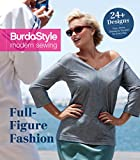 Best Interweave Magazines - Full-Figure Fashion: 24 Plus-Size Patterns for Every Day Review