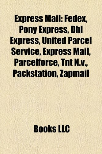 express-mail-fedex-pony-express-dhl-express-united-parcel-service-tnt-nv-parcelforce-packstation-pac