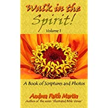 Walk in the Spirit!: Volume 1 (English Edition)