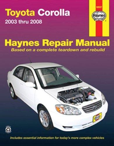 Haynes Toyota Corolla 2003-2008 (Hayne's Automotive Repair Manual)
