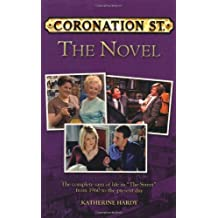 Coronation Street: The Complete Saga