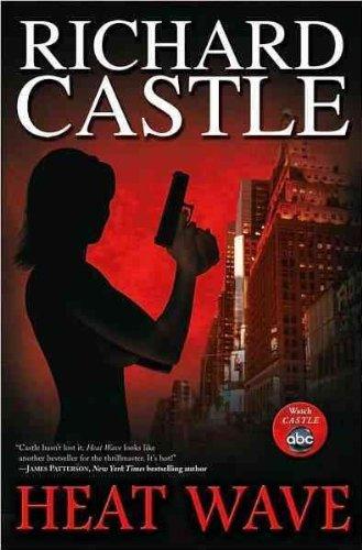 (Heat Wave) By Castle, Richard (Author) mass_market on 27-Jul-2010 - Heat Wave