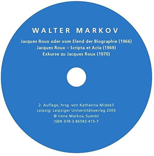 Walter Markov - Jacques Roux oder vom Elend der Biographie, Jacques Roux - Scripta et Acta, Exkurse zu Jacques Roux, 1 C