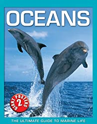 Oceans: The Ultimate Guide to Marine Life [With 2 Posters]