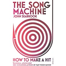 The Song Machine: How to Make a Hit