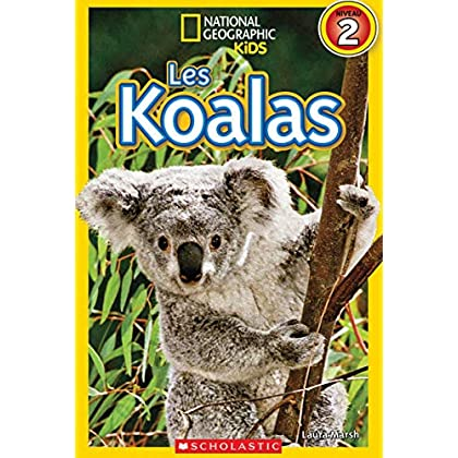 National Geographic Kids: Les Koalas (Niveau 2)