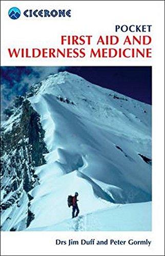 Pocket First Aid and Wilderness Medicine (Mini Guide) - Wilderness Medizin