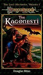 Kagonesti: Dragonlance Lost Histories, Vol. 1 (Dragonlance (Lost Legends))