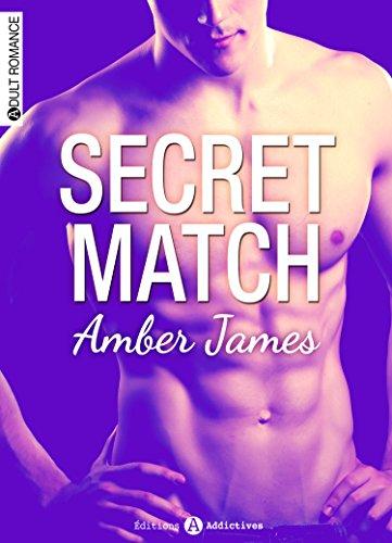 Secret Match par [James, Amber]