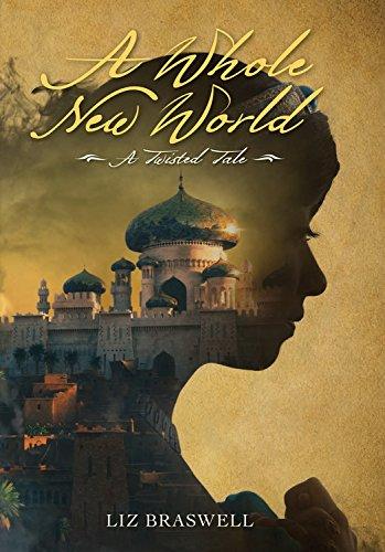 Buchseite und Rezensionen zu 'A Whole New World: A Twisted Tale' von Liz Braswell