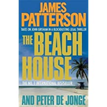 The Beach House by James Patterson (2010-08-05)