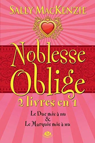 Noblesse oblige, Tome 1: Noblesse Oblige - 2 livres en 1 par Sally MacKenzie