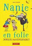 "Afficher ""Nanie en folie n° 2 Joyeux nanieversaire !"""