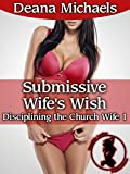 Naughty Wife Spanked (Disciplining the Church Wife 1)