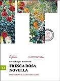 Fresca rosa novella. Vol. 2A: Dal barocco all'età dei lumi. Per le Scuole superiori. Con e-book. Con espansione online