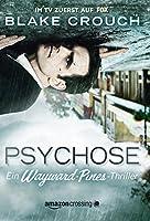 Psychose (Ein Wayward-Pines-Thriller 1)