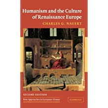 Humanism and the Culture of Renaissance Europe