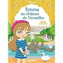Minimiki - Emma au château de Versailles - Tome 22