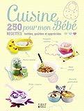 Best Purées pour bébés - Cuisine pour mon Bébé - 250 recettes testées Review
