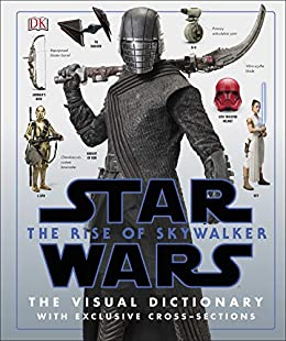 Star Wars The Rise of Skywalker The Visual Dictionary: With Exclusive Cross-Sections (English Edition) van [Hidalgo, Pablo]