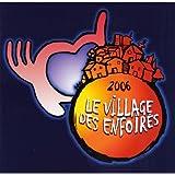 Le Village Des Enfoirés 2006