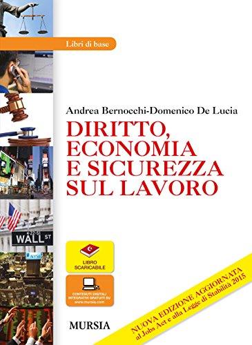Diritto, economia e sicurezza sul lavoro. Per le Scuole superiori. Con e-book. Con espansione online