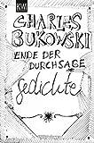 Ende der Durchsage: Gedichte (Sammelband) (KiWi)
