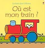 Où est mon train ? Les tout-doux Usborne