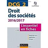 DCG 2 - Droit des sociétés 2016/2017 - 7e éd. - L'essentiel en fiches