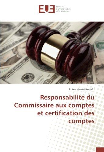 Responsabilit du Commissaire aux comptes et certification des comptes