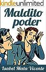 MALDITO PODER (NUESTRO FUTURO)