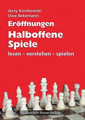 Eröffnungen - Halboffene Spiele: lesen - verstehen - spielen