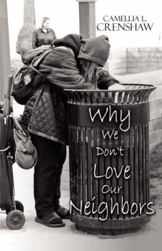 Why We Don't Love Our Neighbors Cover Image