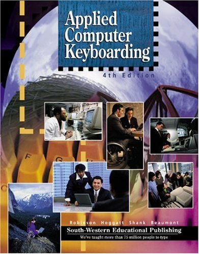 Applied Computer Keyboarding: Textbook (Hardcover) by Lee R. Beaumont (1998-08-05)