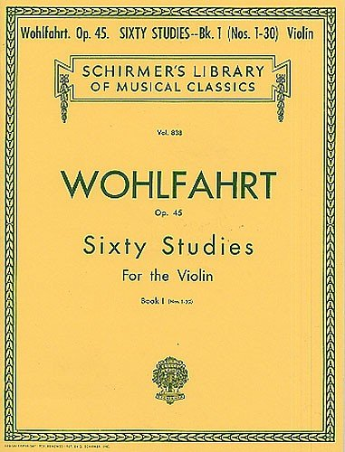 Franz Wohlfahrt: Sixty Studies For Solo Violin Op.45 Book 1... Violon Partitions