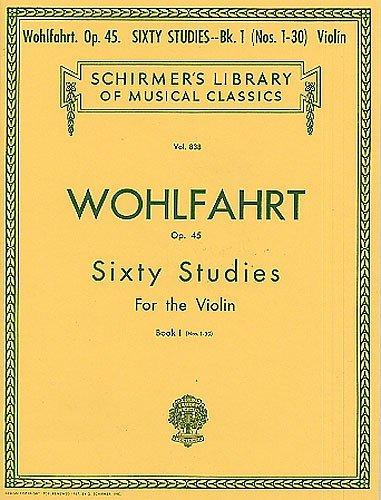Franz Wohlfahrt: Sixty Studies For Solo Violin Op.45 Book 1... Violon Partitions