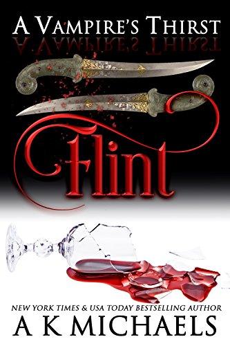 A Vampire's Thirst: Flint