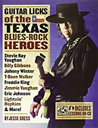 Guitar Licks of the Texas Blues-Rock Heroes (The Guitar Lick Factory Player Series) by Jesse Gress (2006-05-23)