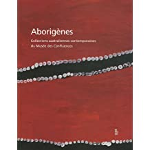Aborigènes : Collections australiennes contemporaines du Musée des Confluences