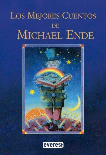 Los mejores cuentos de Michael Ende por Ende  Michael