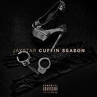 Cuffin Season [Explicit]