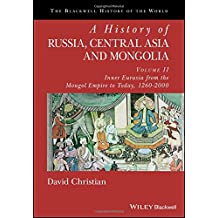2: History of Russia, Central Asia and Mongolia, Volume II (Blackwell History of the World)