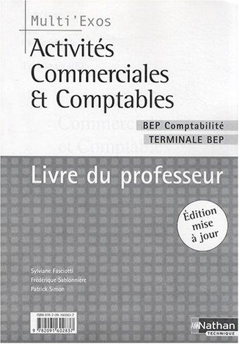 Activités commerciales et comptables Tle BEP comptabilité : Livre du professeur