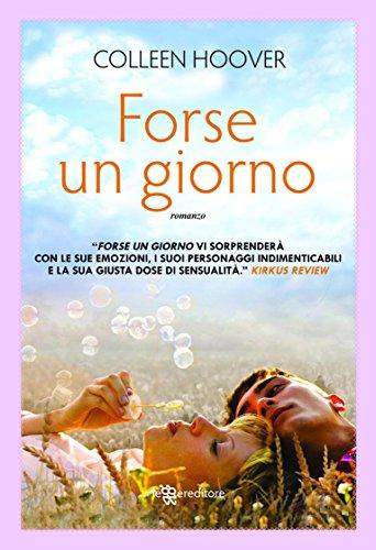 Forse un giorno (Leggereditore Narrativa) (Italian Edition)