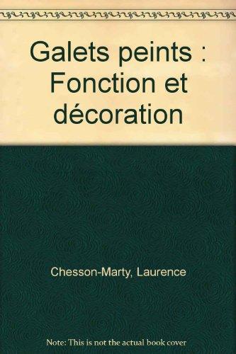 Galets peints. Fonction et décoration par Laurence Chesson-Marty