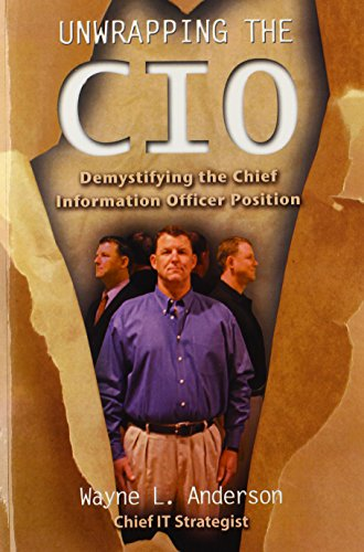 Unwrapping The CIO: Demystifying the Chief Information Officer Position