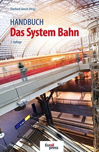Handbuch Das System Bahn (System-handbuch)