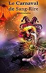 Le Carnaval de Sang-Rire par Lamacchia