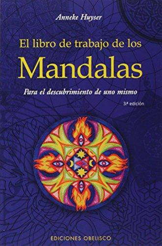 El libro de trabajo de los mandalas (NUEVA CONSCIENCIA) por ANNEKE HUYSER